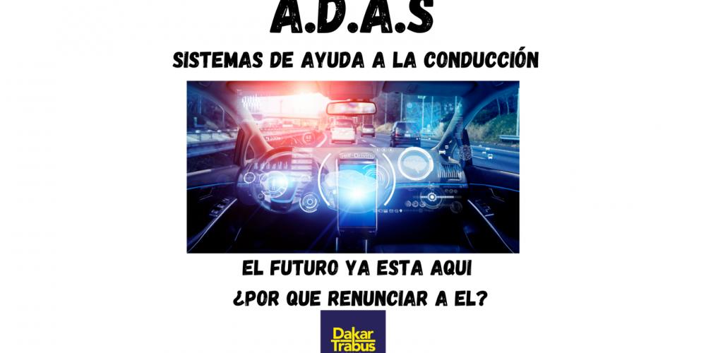 A.D.A.S Sistema de ayudas a la conducción